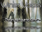 Winter Voices- Those who have no name